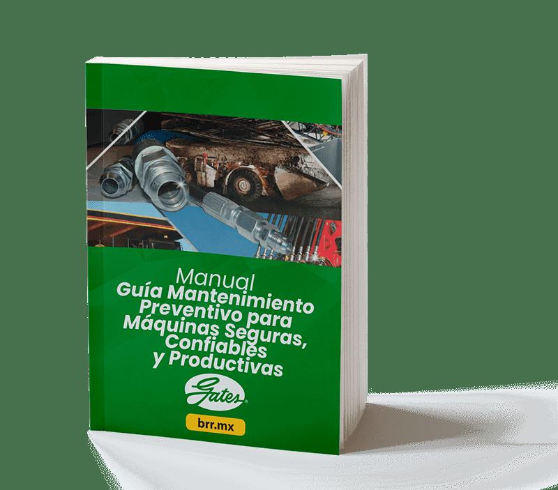 Manual Guía Mantenimiento Preventivo para Máquinas Seguras, Confiables y Productivas