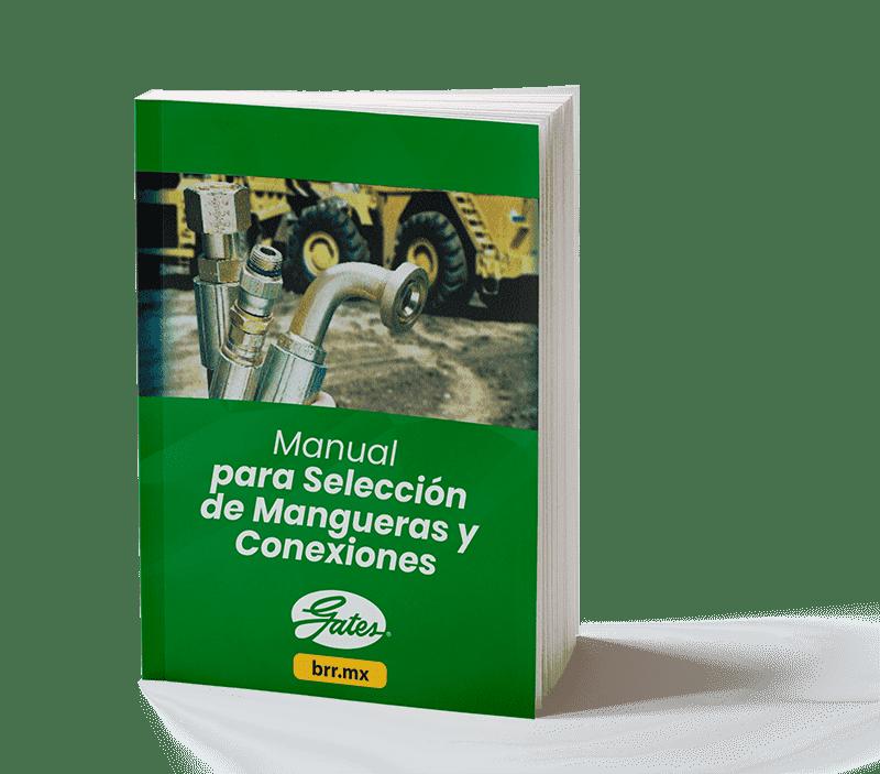 Manual para Selección de Mangueras y Conexiones Gates